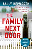 The Family Next Door: The gripping domestic page-turner perfect for fans of Big Littl...