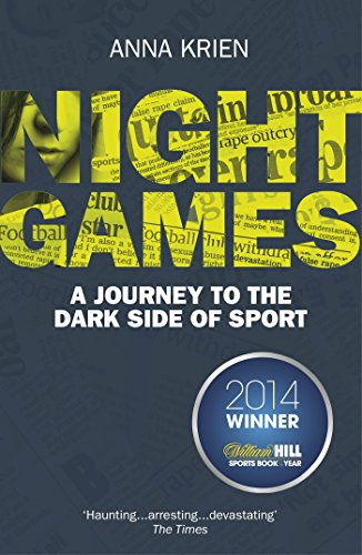 Night Games: A Journey to the Dark Side of Sport (English Edition) (Outdoor Night Games)