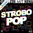 Strobo Pop [Explicit]