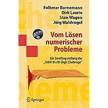 """Vom Lösen numerischer Probleme: Ein Streifzug entlang der """"SIAM 10x10-Digit Challenge"""" (Masterclass)"""