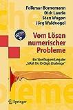 Vom Lösen numerischer Probleme: Ein Streifzug entlang der SIAM 10x10-Digit Challenge: Ein Streifzug entlang der