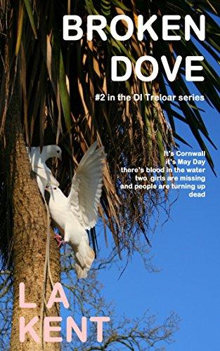 Broken Dove (D I Treloar Book 2)