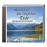 CD »Herrlich ist dieses Stückchen Erde«: Volkslieder aus Schlesien -