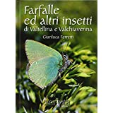 Farfalle e altri insetti di Valtellina e Valchiavenna