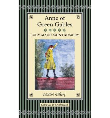 [(Anne of Green Gables)] [ By (author) Lucy Montgomery, Illustrated by M. A. Claus, Illustrated by W. J. A. Claus, Afterword by Anna South ] [April, 2014]