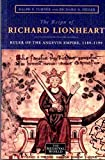 [The Reign of Richard Lionheart: Ruler of the Angevin Empire, 1189-1199] (By: Ralph V. Turner) [published: July, 2000]