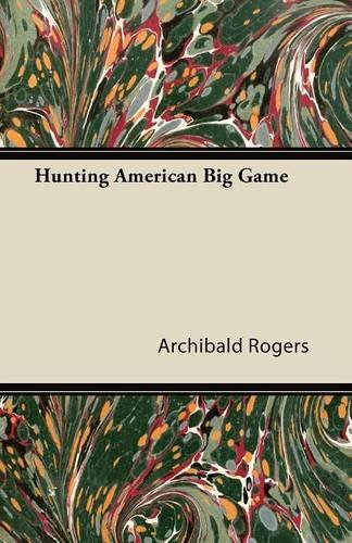 Hunting American Big Game