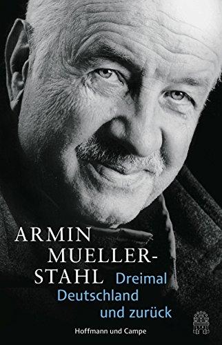 Dreimal Deutschland und zurück (Autobiografien)