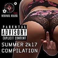 Summer 2K17 Compilation [Explicit]