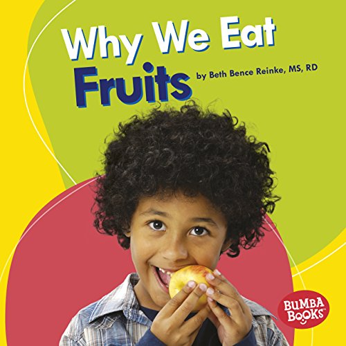 Utorrent En Español Descargar Why We Eat Fruits (Bumba Books ® — Nutrition Matters) El Kindle Lee PDF