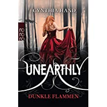 Unearthly: Dunkle Flammen (Die Unearthly-Trilogie, Band 1)