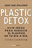 Plastic detox: 4 (Hobbies)