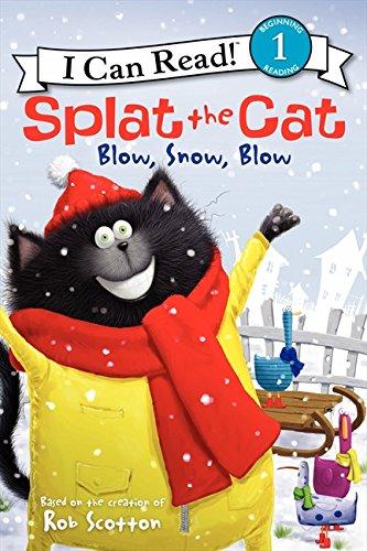 Splat the Cat: Blow, Snow, Blow por Rob Scotton
