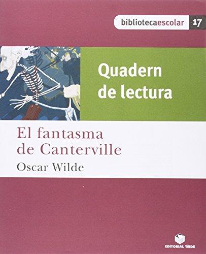 Biblioteca Escolar 17. El fantasma de Canterville (quadern) - 9788430763375