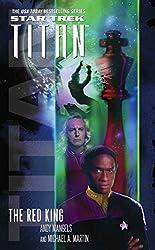 The Red King: Star Trek: Titan Book Two (Star Trek: The Next Generation 2)