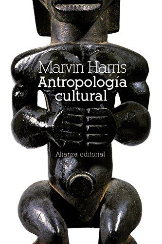 Antropología cultural (El Libro De Bolsillo - Bibliotecas De Autor - Biblioteca Harris) por Marvin Harris