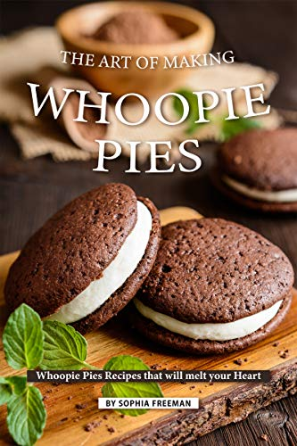 The Art of Making Whoopie Pies: Whoopie Pies Recipes that will melt your Heart (English Edition) Heart Shaped Cookie Pan