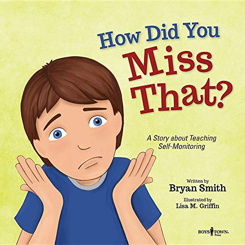 How Did You Miss That?: A Story Teaching Self-Monitoring (Executive Function)