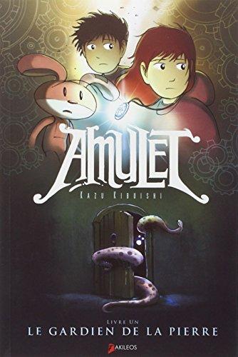 Amulet (1) : Amulet. 1, Le gardien de la pierre