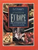 Le Creuset's A Taste of Europe: over 150 authentic recipes