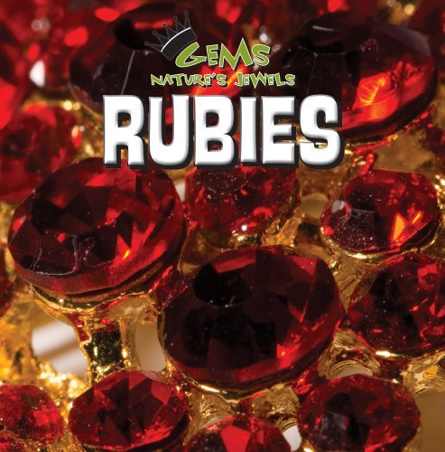 Rubies (Gems: Nature's Jewels) by Eric Ethan (2011-08-01)