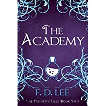 The Academy: A Story About Ghosts (The Pathways Tree Book 2)
