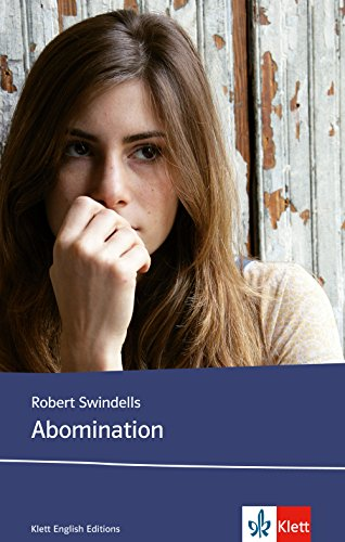 Abomination: Schulausgabe für das Niveau B1, ab dem 5. Lernjahr. Ungekürzter englischer Originaltext mit Annotationen (Young Adult Literature: Klett English Editions)