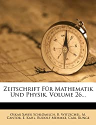 Zeitschrift Fur Mathematik Und Physik.