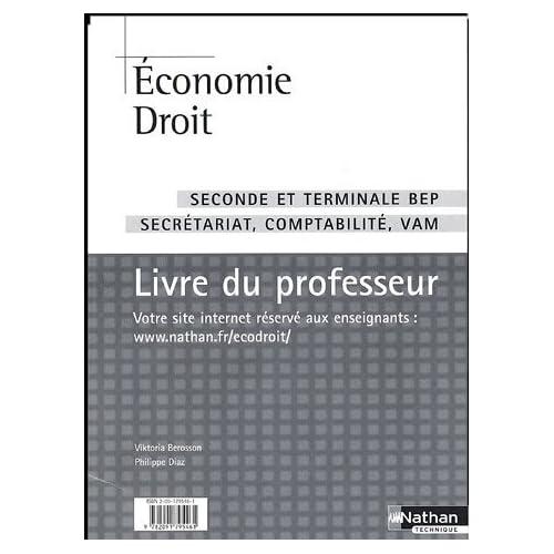 Economie Droit 2e Tle BEP secrétariat comptabilité VAM : Livre du professeur by Vicktoria Berosson (2005-07-29)