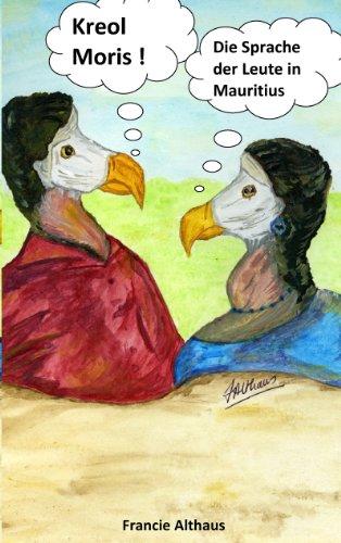 Kreol Moris: Einführung in die kreolische Sprache der Insel Mauritius