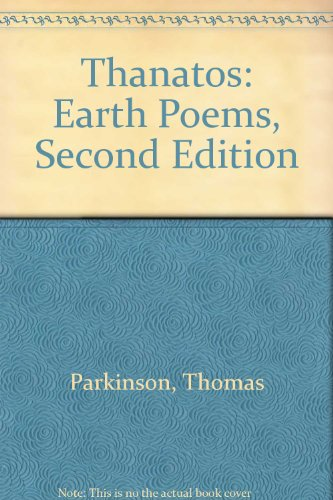 Thanatos: Earth Poems, Second Edition