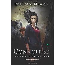Convoitise (Sorcières & Chasseurs)