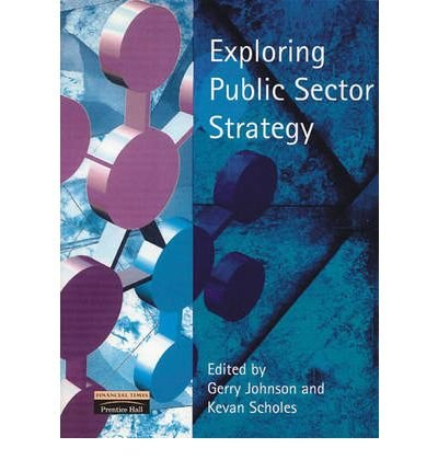 exploring-public-sector-strategy-author-kevan-scholes-nov-2008