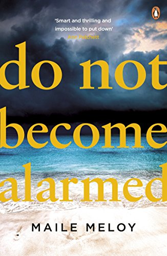 Download Epub Free Do Not Become Alarmed RTF