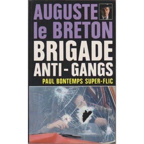 Paul Bontemps super-flic (Brigade anti-gangs)