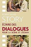 Story - Ecrire des dialogues pour la scène et l'écran