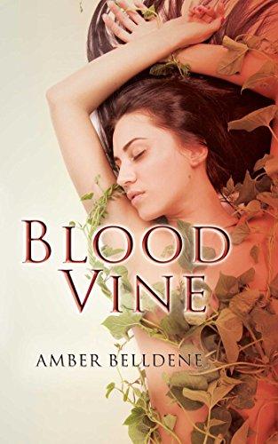 Blood Vine (The Blood Vine Series Book 1) (English Edition)