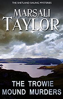Trowie Mound Murders (Cass Lynch Mysteries Series Book 2) by [Taylor, Marsali]