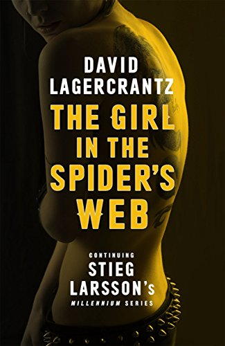 The Girl in the Spider's Web (Millennium series Book 4) (Girl In Translation Ebook)
