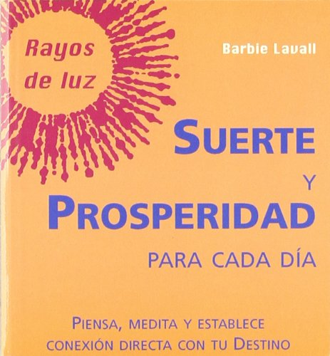 Suerte Y Prosperidad Para Cada Dia 4 (Rayos de luz)