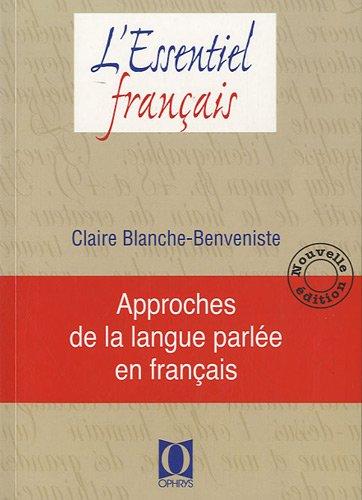 Approches de la langue parlée en français - Nouvelle édition PDF Books