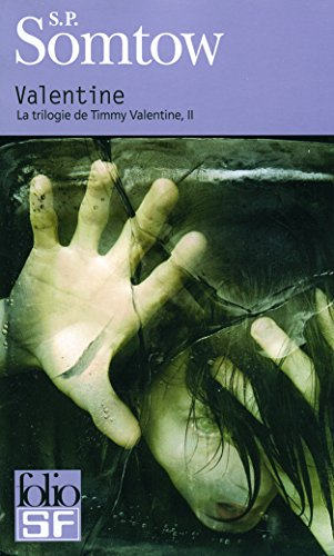 La trilogie de Timmy Valentine, II:Valentine