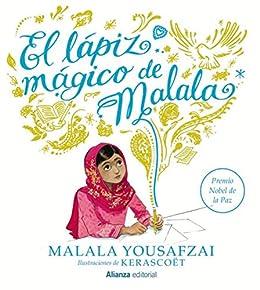 El lápiz mágico de Malala (Libros Singulares (LS)) eBook