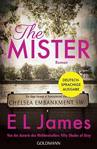 The Mister: Roman - Deutschsprachige Ausgabe par E L James