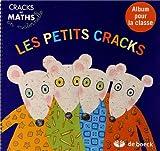 Telecharger Livres Les petits cracks Album pour la classe (PDF,EPUB,MOBI) gratuits en Francaise