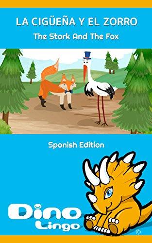 La cigüeña y el zorro por Dino Lingo