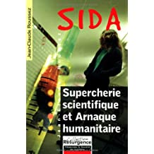 Sida - Supercherie scientifique et arnaque