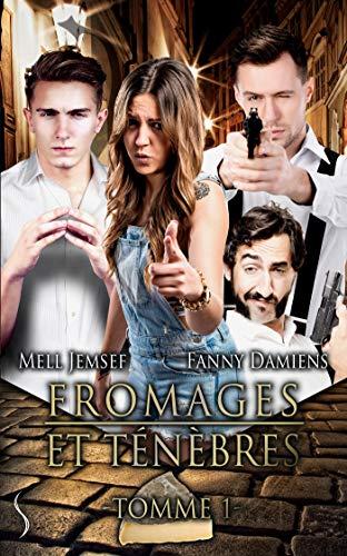 Tomme 1: Fromages et ténèbres, T1