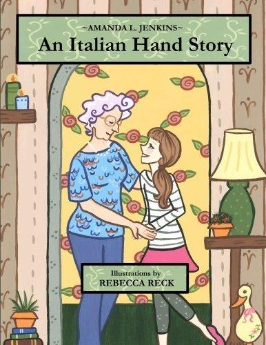 Portada del libro An Italian Hand Story by Amanda L. Jenkins (2011-12-05)