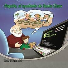 Paquito, el ayudante de Sants Claus: Volume 2 (Jake Series)